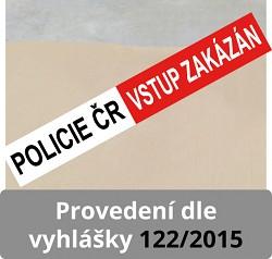 POLICIE ČR - vstup zakázán